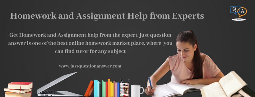 Homework and Assignment Help from Experts