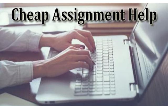 Need Cheap Assignment Help